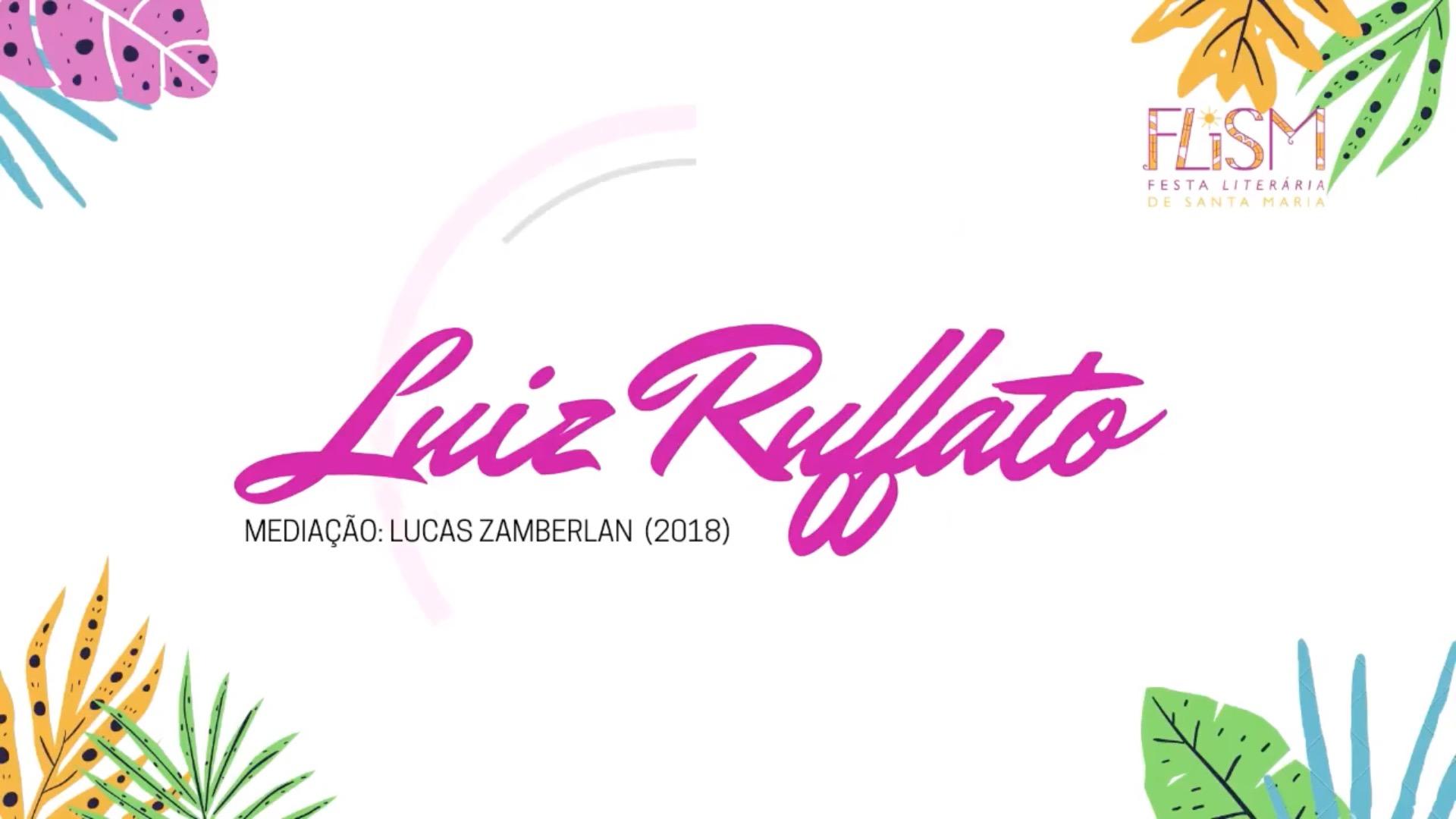 Luiz Ruffato na FLISM