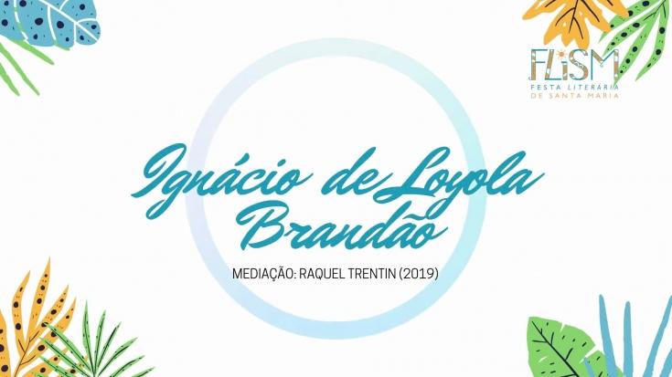 Ignácio de Loyola Brandão na FLISM